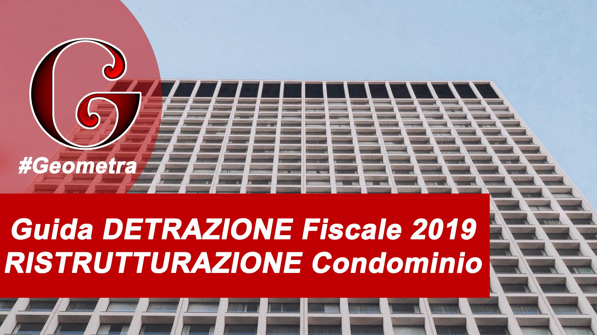 Detrazione Tinteggiatura Interna 2016 guida ristrutturazione condominio detrazione fiscale 2019